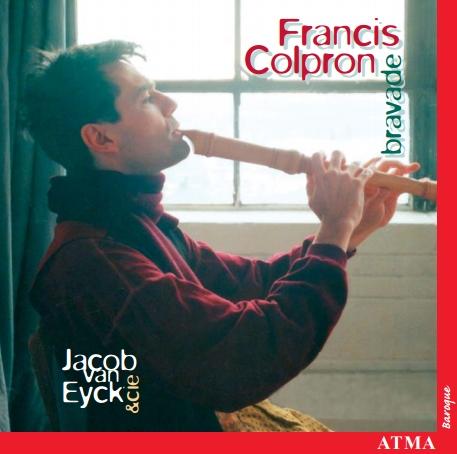 Bravade, Francis Colpron